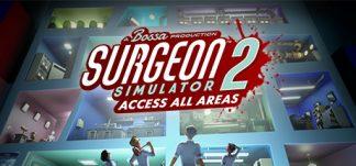 Anunciado Surgeon Simulator 2 en Steam
