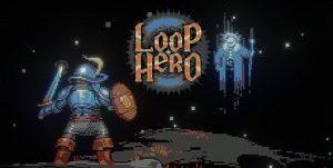 Loop Hero – El roguelike infinito