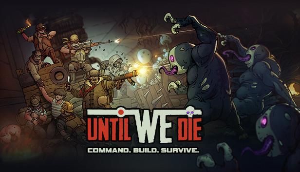 Avance de Until We Die – Un clásico renovado