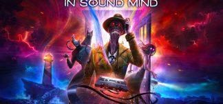 In Sound Mind, enfréntate a los horrores de tu propia mente