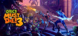 OFERTÓN: Orcs Must Die! 3 por 6€ – Steam