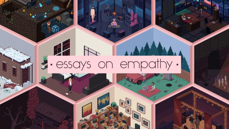 Análisis de Essays On Empathy – El lado humano del videojuego
