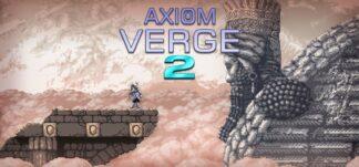 Axiom Verge 2 navega a través de la fisura para llegar por sorpresa hoy a diversas plataformas