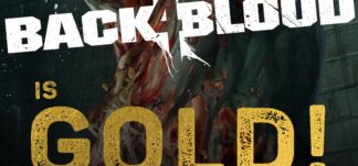 Back 4 Blood alcanza su fase GOLD
