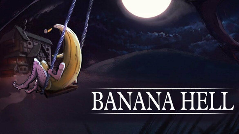 Banana Hell – Gratis – Steam