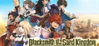 Análisis de Blacksmith of the Sand Kingdom